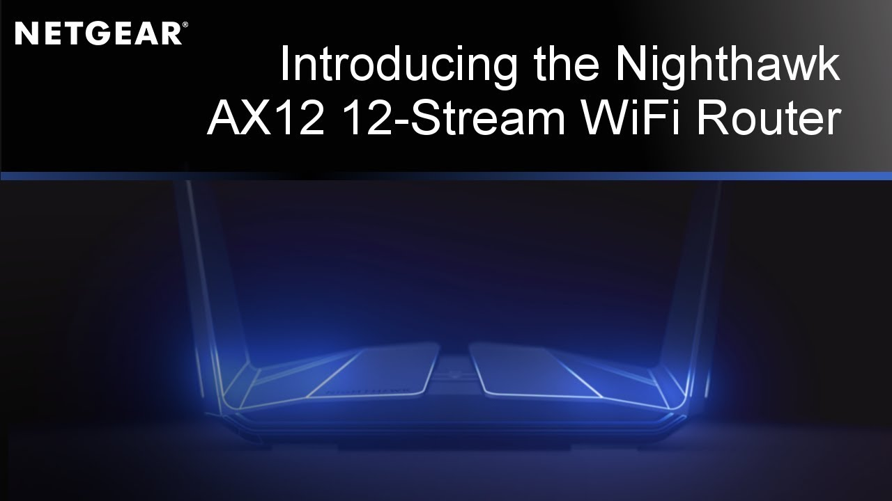 Nighthawk Ax12 12 Stream App Smart Wifi Router With 5gig